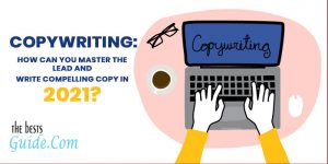 How can you master the lead and write compelling copy in 27021