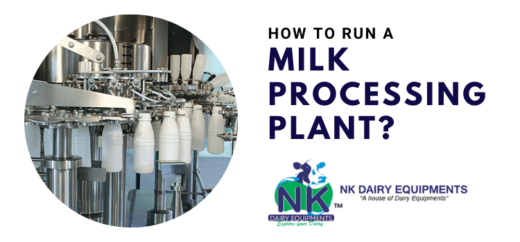 How to run a milk processing plant